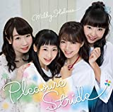 Pleasure Stride-ミルキィホームズ