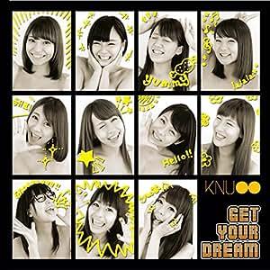 GET YOUR DREAM【TYPE-D】