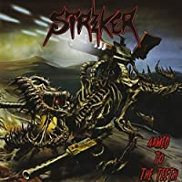 Armed To The Teeth by Striker (2012-08-07)