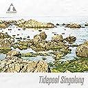 Tidepool Singalong