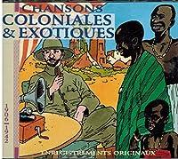 Chansons Coloniales Et Exotiqu