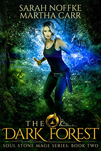 The Dark Forest: The Revelations of Oriceran (Soul Stone Mage Book 2) (English Edition)