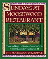 Sundays at Moosewood Restaurant (Cookery)
