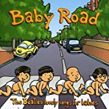 Baby Road - Beatles Lovely