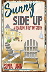 Sunny Side Up (A Deadline Cozy Mystery) ペーパーバック