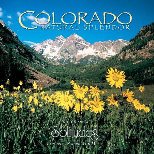 Colorado: Natural Splendor