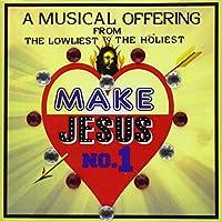 Make Jesus Number 1