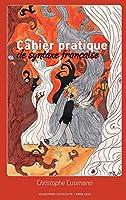 Cahier Pratique de Syntaxe Francaise
