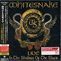 Live in the Shadow of the Blues by Whitesnake