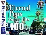 Eternal Pops SUPER HITS 100 CD4枚組 永遠のポップス FCD-001