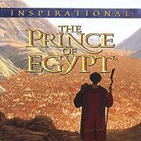 Prince of Egypt: Inspirat..