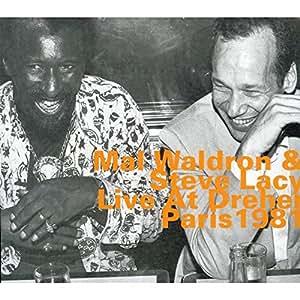 Mal Waldron & Steve Lacy Live at Dreher Paris 1981
