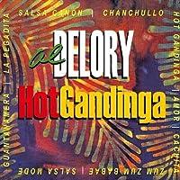Hot Gandinga: Hotter Than Hot Salsa Jazz by Al Delory (2013-05-03)