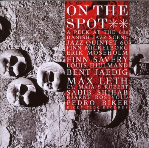 On The Spot: Vol.2 - A PEEK AT THE 60s DANISH JAZZ SCENE