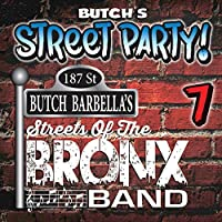 Butch Barbella's Street Party