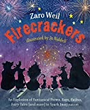 Firecrackers: An Explosion of Poems, Raps, Haikus, Little Plays, Fairy Tales (and more) To Spark Imagination