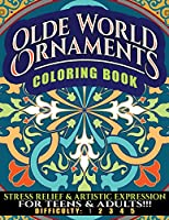 Olde World Ornaments Coloring Book: Stress Relief & Artistic Expression for Teens & Adults (NDAS Coloring Book)