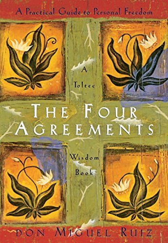 The Four Agreements: A Practical Guide to Personal Freedom a Toltec Wisdom Bookの詳細を見る