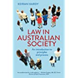 Law in Australian Society: An introduction to principles and process