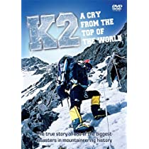 K2 - A Cry From The Top Of The World [DVD] [2009]