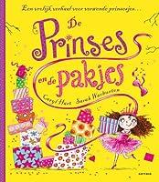De prinses en de pakjes: een vrolijk verhaal voor verwende prinsesjes