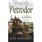 Petrodor (A Trial of Blood & Steel Book 2)