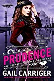 Prudence: Book One of The Custard Protocol