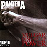 Vulgar Display Of Power [Explicit]