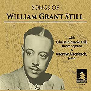 Songs of William Grant Still