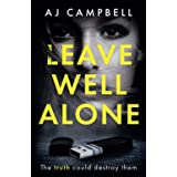 Leave Well Alone