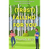 (Trust) Falling For You: A Team-Building Romance
