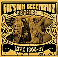 Live 1966-67 by Captain Beefheart and his Magic Band