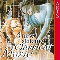 New Statement in Classical Music by Arts Sampler