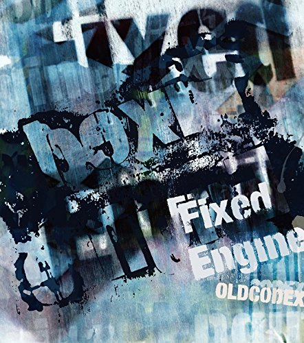 OLDCODEX Single Collection「Fixed Engine」(BLUE LABEL)(初回限定盤)(DVD付) OLDCODEX ランティス