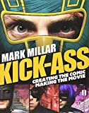 Kick-Ass: Creating the Comic, Making the Movie 画像