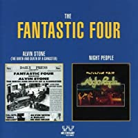 Alvin Stone (Birth and Death of a Gangster)/Night People by Fantastic Four (1992-12-29)