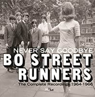 NEVER SAY GOODBYE ~ THE COMPLETE RECORDINGS 1964-1966