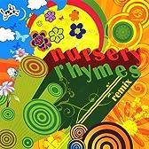 Nursery Rhymes (Remix)