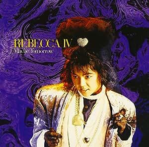 REBECCA IV~Maybe Tomorrow~