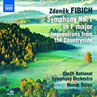 フィビヒ:管弦楽作品集(FIBICH: Symphony No. 1 / Impressions from the Countryside)