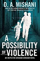 A Possibility of Violence: An Inspector Avraham Avraham Novel (Inspector Avraham 2)