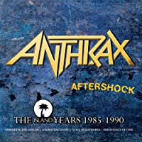 Aftershock - The Island Years 1985 - 1990 by Anthrax (2013-10-06)