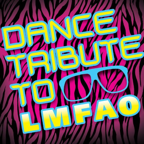 Dance Tribute to Lmfao