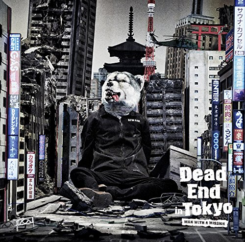 Dead End in Tokyo-MAN WITH A MISSION