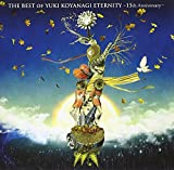 THE BEST OF YUKI KOYANAGI ETERNITY~15th Anniversary~/