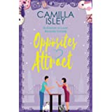 Opposites Attract: An Enemies to Lovers Romantic Comedy: Vol. 1