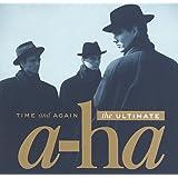 タイム・アンド・アゲイン:アルティメット a-ha