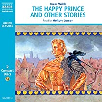 The Happy Prince and Other Tales (Classic Literature With Classical Music. Junior Classics)