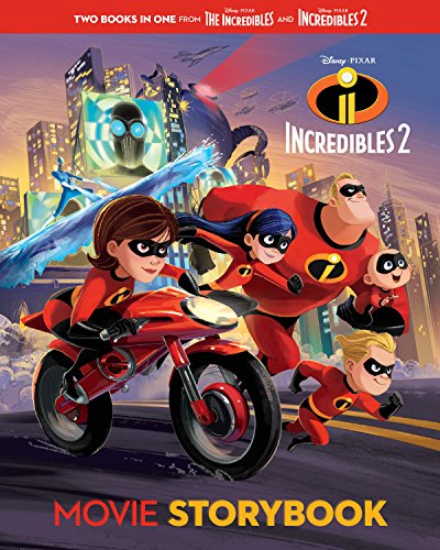 Incredibles 2 Movie Storybook (Disney/Pixar The Incredibles 2) (Disney/Pixar: Incredibles 2)