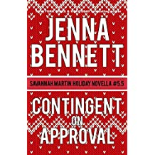 Contingent on Approval: Savannah Martin Holiday Novella #5.5 (Savannah Martin Mysteries)